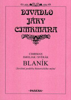 Blaník - Jára Cimrman, Pavla Otáhalová