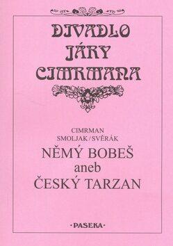 Němý Bobeš - Jára Cimrman