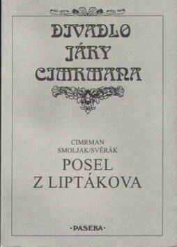 Posel z Liptákova - Jára Cimrman