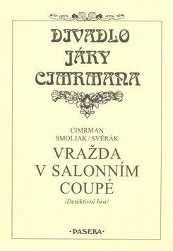 Vražda v salonním coupé - Jára Cimrman