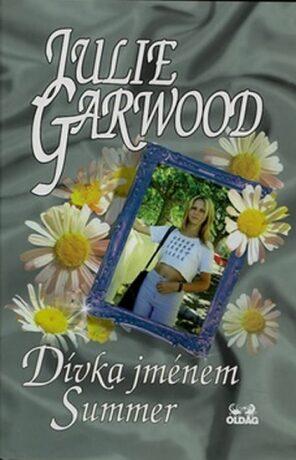 Dívka jménem Summer - Julie Garwood
