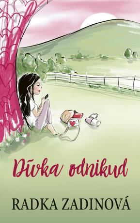 Dívka odnikud - Radka Zadinová