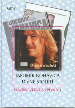 Divné století - Jaromír Nohavica