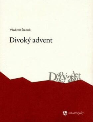 Divoký advent - Vladimír Šrámek