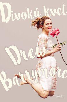 Divoký kvet - Drew Barrymore