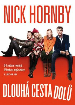 Dlouhá cesta dolů - Nick Hornby
