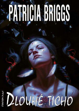 Dlouhé ticho - Patricia Briggs - e-kniha