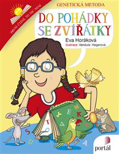 Do pohádky se zvířátky - Genetická metoda výuky čtení - Eva Horáková