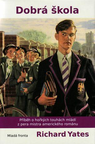 Dobrá škola - Richard Yates