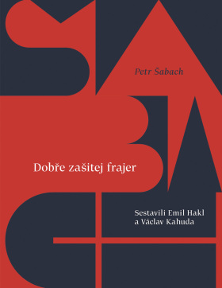 Dobře zašitej frajer - Petr Šabach