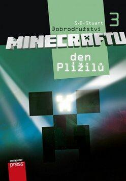 Dobrodružství Minecraftu 3 Den Plížilů - S.D. Stuart