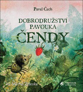 Dobrodružství pavouka Čendy - Pavel Čech