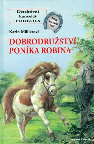 Dobrodružství poníka Robina - Karin Müllerová