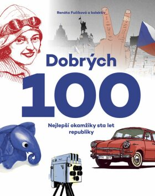 Dobrých 100 - Renáta Fučíková