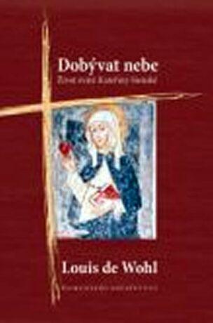 Dobývat nebe - Louis de Wohl