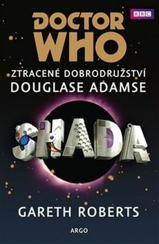 Doctor Who: Shada - Douglas Adams, Gareth Roberts