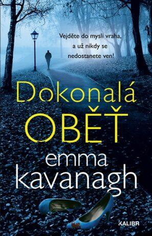 Dokonalá oběť - Emma Kavanagh