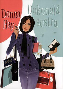 Dokonalá sestra - Donna Hay