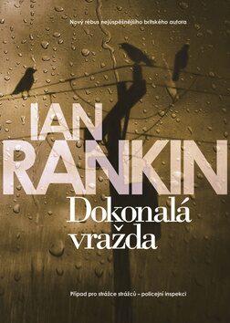 Dokonalá vražda - Ian Rankin