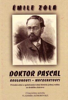 Doktor Pascal - Émile Zola