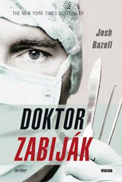 Doktor zabiják - Josh Bazell