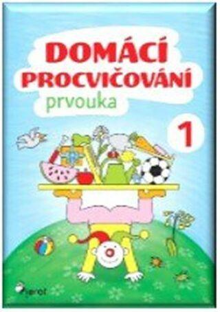 Domácí procvičování - Prvouka 1. ročník - Iva Nováková