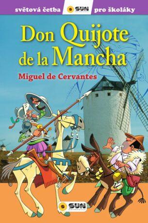 Don Quiote de La Mancha - Miguel de Cervantes y Saavedra
