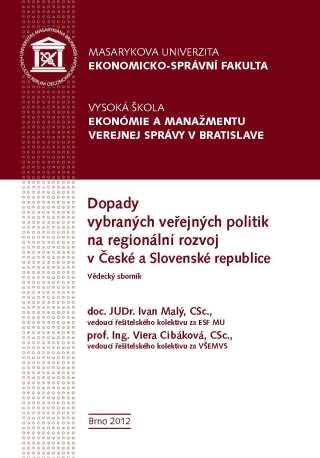 Dopady vybraných veřejných politik na regionální rozvoj v České a Slovenské republice - Petr Valouch, Jan Šelešovský
