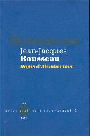 Dopis d´Alembertovi - Jean-Jacques Rousseau,