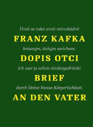 Dopis otci / Brief an den Vater - Franz Kafka