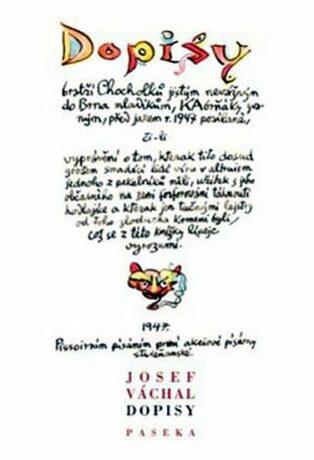 Dopisy bratří Chocholků - Josef Váchal