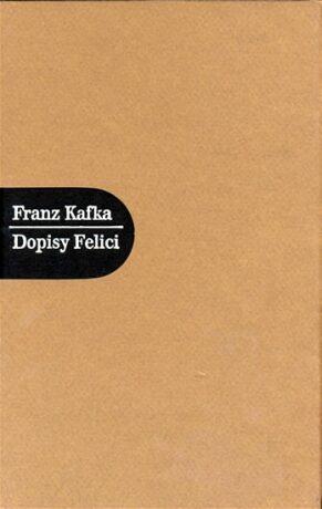 Dopisy Felici - Franz Kafka