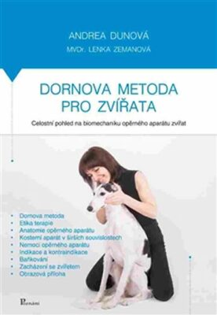 Dornova metoda pro zvířata - Lenka Zemanová, Andrea Dunová