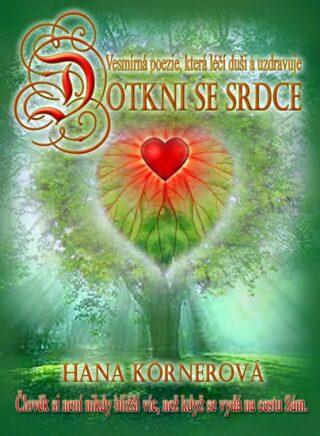 Dotkni se srdce - Hana Marie Körnerová