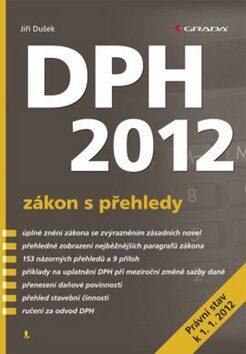 DPH 2012 - zákon s přehledy - Jiří Dušek
