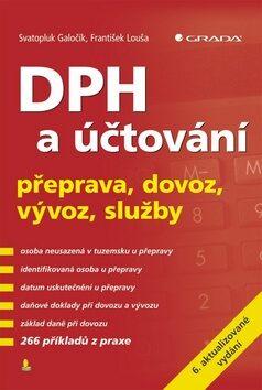 DPH a účtování - František Louša, Svatopluk Galočík
