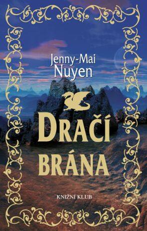 Dračí brána - Nuyen Jenny-Mai