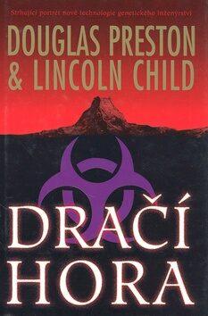 Dračí hora - Douglas Preston, Lincoln Child