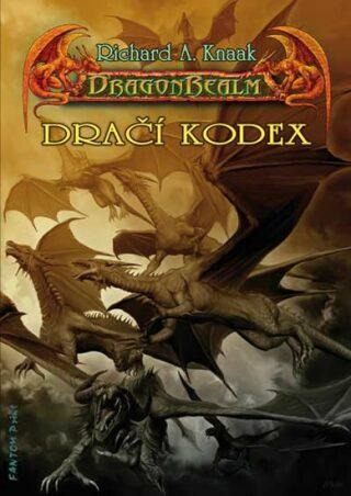 DragonRealm - Dračí kodex - Richard A. Knaak