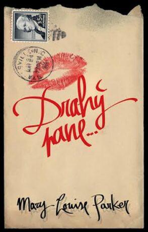 Drahý pane - Mary-Louise Parker