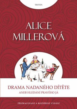 Drama nadaného dítěte - Miller Alice