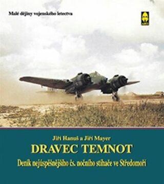 Dravec temnot - Jiří Hanuš, Jiří Mayer