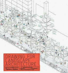Drawing for Landscape Architecture: Sketch to Screen to Site - Edward Hutchison
