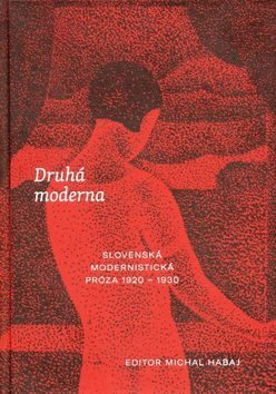 Druhá moderna - Michal Habaj