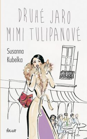 Druhé jaro Mimi Tulipanové - Susanna Kubelka