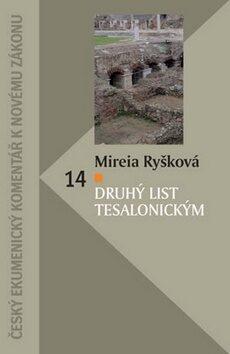 Druhý list Tesalonickým - Mireia Ryšková