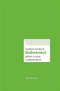 Dubnování - Teodora Žurková