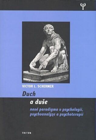 Duch a duše - Viktor L. Schermer