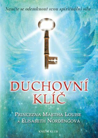 Duchovní klíč - Princezna Märtha Louise, Elisabeth Nordengová