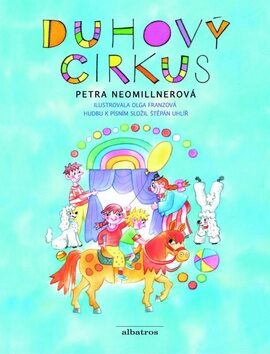 Duhový cirkus - Petra Neomillnerová